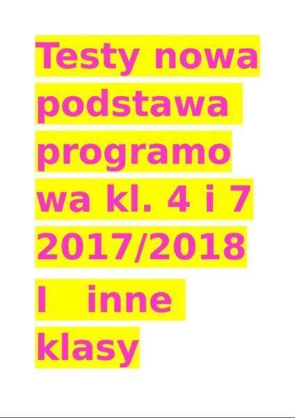 testy, sprawdziany kl. 7 i 4 nowości 2017/2018