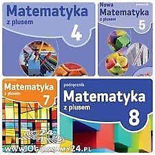Matematyka z plusem/Matematyka z kluczem/Mat. wokół nas/Matematyka WSIP/Matematyka OPERON kl.45678i3
