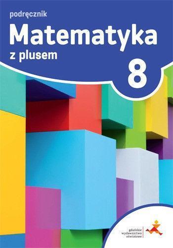 Testy, Sprawdziany Matematyka z Plusem 8 Kompozytor wyd. 2018 GWO
