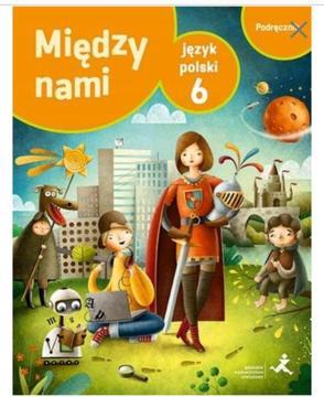 Polski Między Nami dla klasy 6-testy,sprawdziany Książka nauczyciela